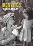 Régine Laprade - Identités.