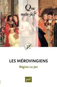 Téléchargement Gratuit Les Mérovingiens 9782130652854 (French Edition) iBook par Régine Le Jan