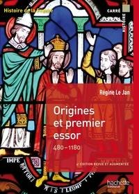 Régine Le Jan - Origines et premier essor 480-1180 - Histoire de la France.