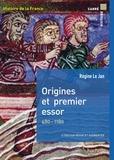 Régine Le Jan et Michel Balard - Origines et premier essor.