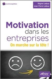 Régine Ledoux Procaccini et Jean-Pierre Ledoux - Motivation dans les entreprises - On marche sur la tête !.