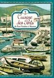 Régine Lorfeuvre-Audabram - Cuisine des Ports - Carnet 4, de Port-Vendres à Menton.