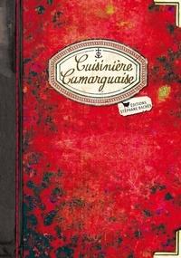 Cuisinière Camarguaise - Régine Lorfeuvre-Audabram |