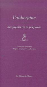 Laubergine - Dix façons de la préparer.pdf