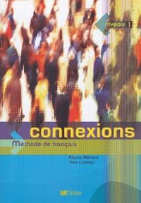 Connexions niveau 1 - Méthode de français.pdf