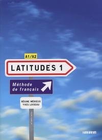 Régine Mérieux et Yves Loiseau - Latitudes 1 - Méthode de français A1/A2. 2 CD audio