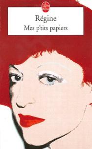 Régine - Mes p'tits papiers.