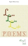 Regine Milena Gracy - Love, Live, Light - Poems.
