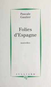 Régine Pascale et  Gautier - Folies d'Espagne.