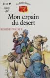 Régine Pascale - Mon copain du désert.