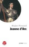 Régine Pernoud - Petite vie de Jeanne d'Arc.