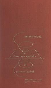 Régine Pietra - Valéry - Directions spatiales et parcours verbal.