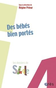 Régine Prieur - Des bébés bien portés.