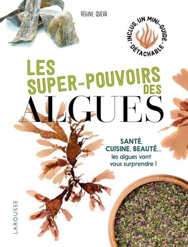 EBOOK/ Les super pouvoirs des algues - Régine Quéva - 9782035960290 - 8,99 €