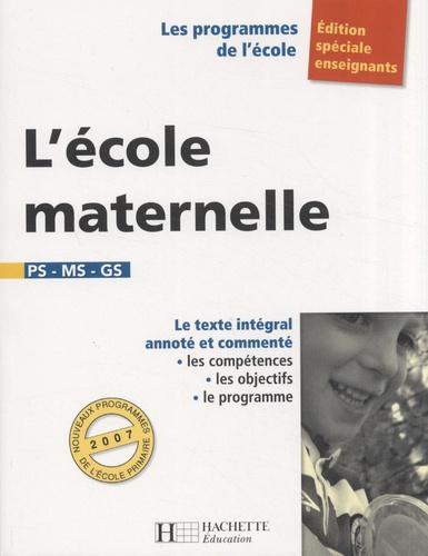 Régine Quéva - L'école maternelle.