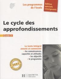 Régine Quéva - Le cycle des approfondissements Cycle 3.