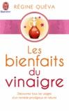 Régine Quéva - Les bienfaits du vinaigre.