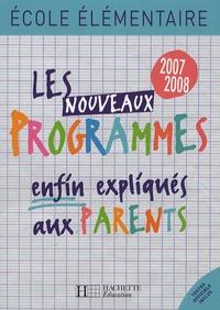 Régine Quéva - Les nouveaux Programmes enfin expliqués aux parents.