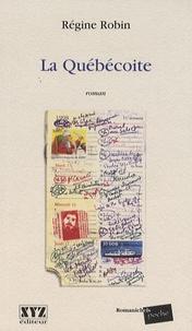 Régine Robin - La Québécoite.