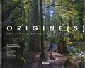 Régine Rosenthal - Origine(s) - Les forêts primaires dans le monde.