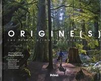 Origine(s) - Les forêts primaires dans le monde.pdf