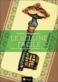 Régine Saint-Arnauld - Le belline facile.