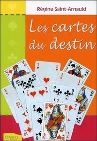 Les cartes du destin - Régine Saint-Arnauld  