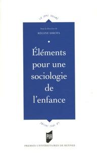 Régine Sirota - Eléments pour une sociologie de l'enfance.