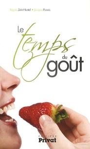 Régine Zékri-Hurstel et Jacques Puisais - Le temps du goût.