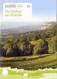 Région Rhône-Alpes - Guide du patrimoine natures de la Région Rhône-Alpes n°29 - Du Salève au Vuache.