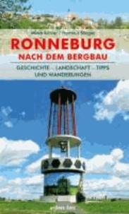 Regionalführer Ronneburg nach dem Bergbau - Geschichte - Landschaft - Tipps und Wanderungen.