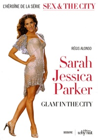 Sarah Jessica Parker : Glam in the City.pdf