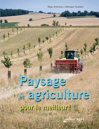 Régis Ambroise et Monique Toublanc - Paysage et agriculture pour le meilleur !.
