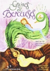 Régis Aubert et Sabine Adélaïde - Graines de berceuses - La quête de la montagne magique. 1 CD audio