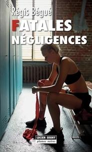 Fatales négligences.pdf
