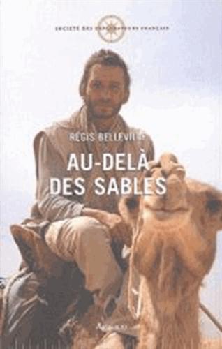 Régis Belleville - Au-delà des sables.
