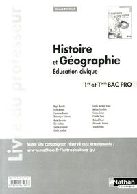 Régis Bénichi - Histoire Géographie Education civique 1e et Tle Bac Pro - Livre du professeur.