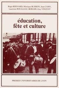 Régis Bernard et Monique Buisson - Éducation, fête et culture.