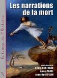Régis Bertrand et Anne Carol - Les narrations de la mort.
