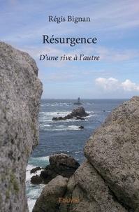 Téléchargez des livres gratuits pour iphone 3 Résurgence  - D'une rive à l'autre