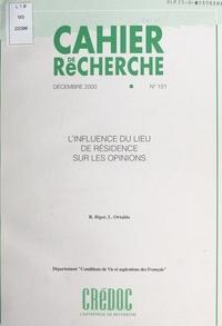 Régis Bigot et  Centre de recherche pour l'étu - L'influence du lieu de résidence sur les opinions.