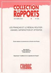 Régis Bigot et Patricia Croutte - Les Français et le réseau routier : usages, satisfaction et attentes.