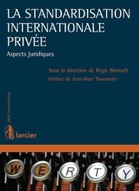 La standardisation internationale privée - Aspects juridiques.pdf