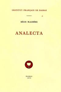 Régis Blachère - Analecta.