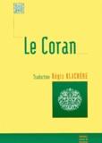 Régis Blachère - Le Coran.
