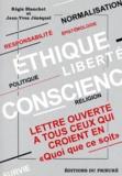 """Régis Blanchet et Jean-Yves Jézéquel - ETHIQUE LIBERTE DE CONSCIENCE. - Lettre ouverte à tous ceux qui croient en """"quoi que ce soit""""."""