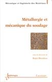 Régis Blondeau - Métallurgie et mécanique du soudage.