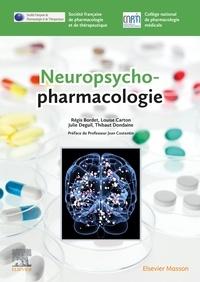 Régis Bordet et Louise Carton - Neuropsychopharmacologie.