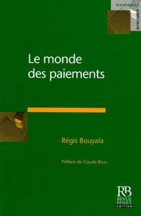 Régis Boulaya - Le monde des paiements.