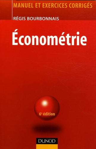 Régis Bourbonnais - Econométrie - Manuel et exercices corrigés.